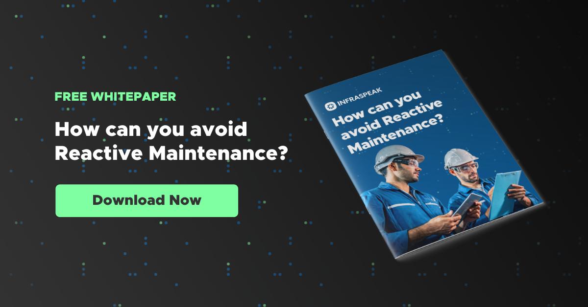 How to avoid reactive maintenance