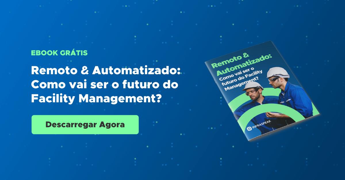 Como vai ser o futuro do Facility management? Ebook grátis