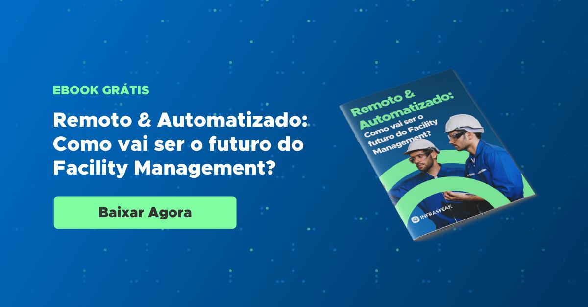 Ebook - o futuro da Gestão de Facilities
